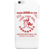Foghorn Leghorn Sauce (Red) iPhone Case/Skin