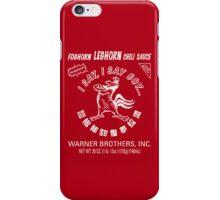Foghorn Leghorn Sauce (White) iPhone Case/Skin