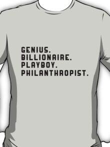 Iron Man - Genius, Billionaire, Playboy, Philanthropist T-Shirt