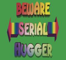 Beware Serial Hugger Kids Tee