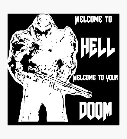 Doom 4 (white) Photographic Print