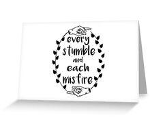 Every Stumble Greeting Card