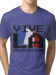 Vive La Resolution! Tri-blend T-Shirt