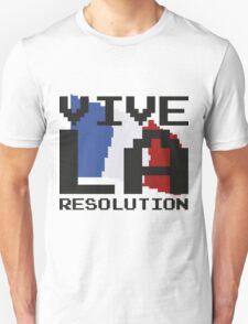 Vive La Resolution! Unisex T-Shirt