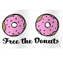 Free The Donuts Poster