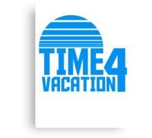 Time 4 Vacation beach sun Canvas Print