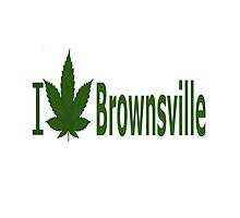 I Love Brownsville by Ganjastan