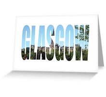 Glasgow Greeting Card