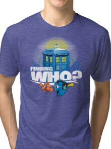 Finding Who? Tri-blend T-Shirt