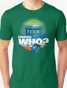 Finding Who? Unisex T-Shirt