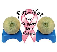 ROT NOT FIGHTS BREAST CANCER Photographic Print