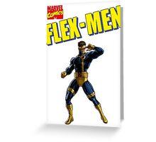 Flex-Men  Greeting Card