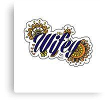 Wifey - Custom Design Canvas Print