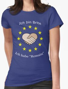 """I'm British - I voted """"Remain"""" - German Womens Fitted T-Shirt"""