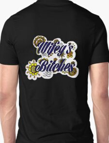 Wifey's Bitches Unisex T-Shirt