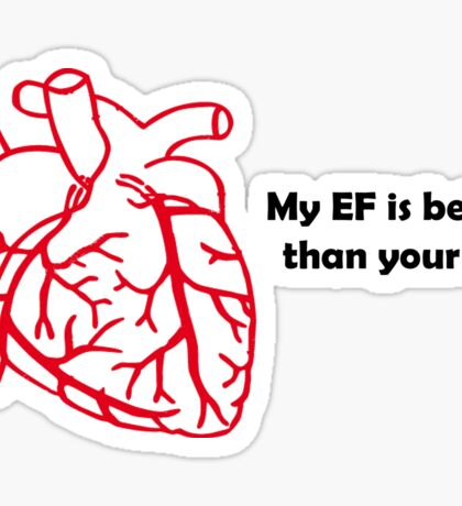 Ejection Fraction anyone? Sticker