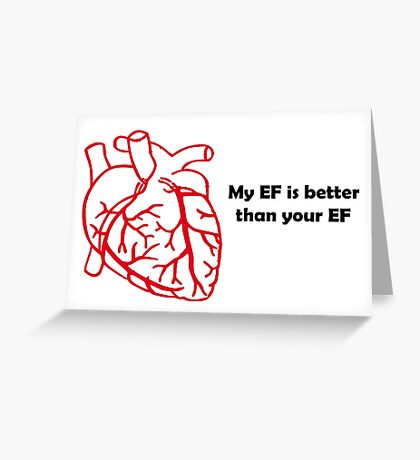 Ejection Fraction anyone? Greeting Card