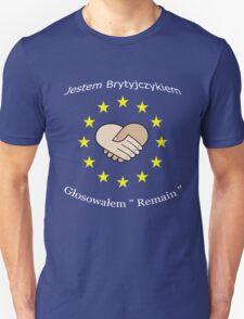 """I'm British - I voted """"Remain"""" - Polish Unisex T-Shirt"""