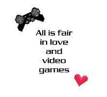 """All is Fair in Love & Video Games"" Print Photographic Print"