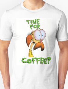 Time For Coffee? T-Shirt
