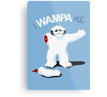 I Wampa Hug. Metal Print
