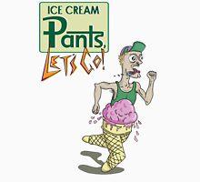 Ice cream pants, lets go! Unisex T-Shirt