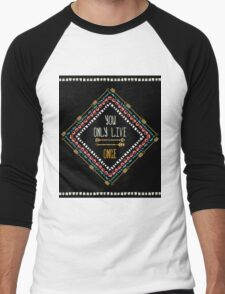 """""""You only live once"""" Men's Baseball ¾ T-Shirt"""