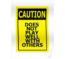 Does not play well with others Poster