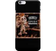 A Little Bit Of Mumbo Jumbo iPhone Case/Skin