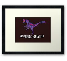 Bilociraptor - No Friends; Only Prey Framed Print