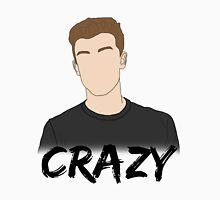 SM - Crazy Unisex T-Shirt
