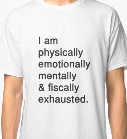 UGH, LIFE. Classic T-Shirt
