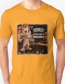A Little Bit Of Mumbo Jumbo T-Shirt