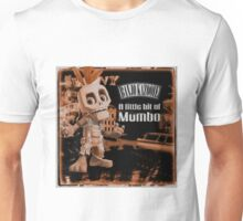A Little Bit Of Mumbo Jumbo Unisex T-Shirt