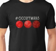 Mars 2030 - Occupy Mars Unisex T-Shirt