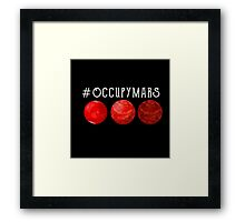 Mars 2030 - Occupy Mars Framed Print
