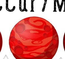 Mars 2030 - Occupy Mars Sticker