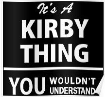 Its a KIRBY thing, you wouldnt understand Poster
