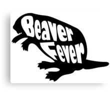 Beaver Fever Lesbian Funny Canvas Print