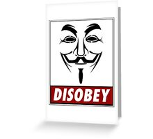 Anonymous Disobey Greeting Card