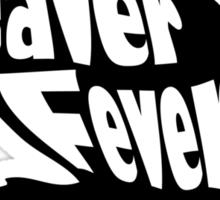 Beaver Fever Lesbian Funny Sticker