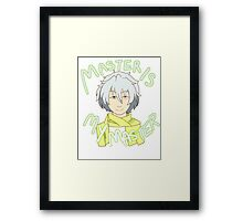 Master is My Master! Framed Print