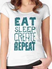 EAT SLEEP CREATE REPEAT Women's Fitted Scoop T-Shirt