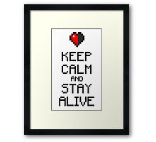 Keep calm and stay alive Framed Print