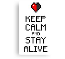 Keep calm and stay alive Canvas Print