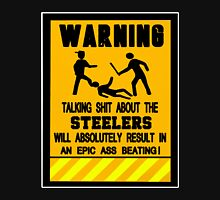 Pittsburgh Steelers - Warning Unisex T-Shirt