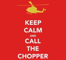 CALL THE CHOPPER by Dan Newman