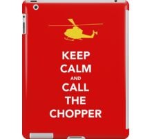 CALL THE CHOPPER iPad Case/Skin