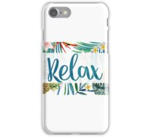 """Relax"" iPhone Case/Skin"