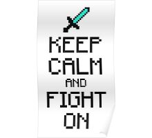 Keep calm and fight on (2c) Poster